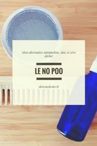 Le no poo, mon alternative minimaliste, slow et zéro déchet!