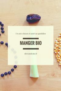 Manger BIO - Un acte citoyen et santé au quotidien