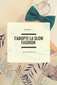 M'habiller #1 J'adopte la slow fashion