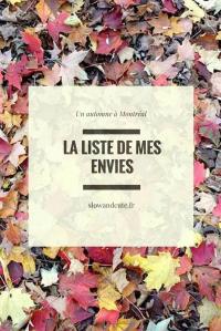 La liste de mes envies, un automne à Montréal