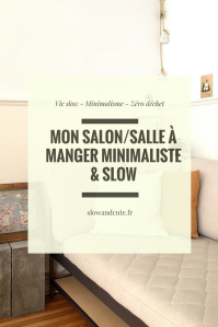 Mon Salon/Salle à manger minimaliste & slow