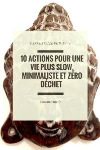 10 actions pour une vie plus slow, minimaliste et zero dechet dans la salle de bain #2