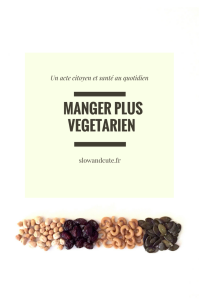 Manger plus végétarien, un acte citoyen et santé au quotidien