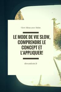 Le mode de vie slow, comprendre le concept et l'appliquer!