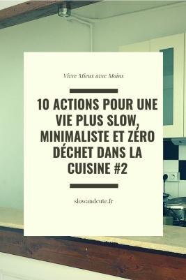 10 actions pour une vie plus slow, minimaliste et zéro déchet dans la cuisine #2