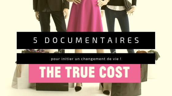 5 documentaires à regarder pour initier un changement de vie!